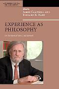 Experience As Philosophy On the Work of John J. McDermott
