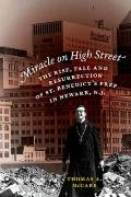 Miracle on High Street : The Rise, Fall and Resurrection of St. Benedict's Prep in Newark, N...