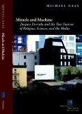 Miracle and Machine : Jacques Derrida and the Two Sources of Religion, Science, and the Media