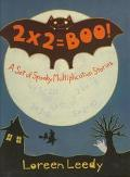 2 X 2 = Boo A Set of Spooky Multiplication Stories