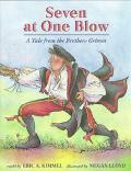 Seven at One Blow A Tale from the Brothers Grimm