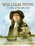 William Penn Founder of Pennsylvania