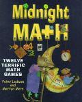 Midnight Math Twelve Terrific Math Games