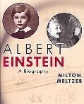 Albert Einstein A Biography
