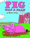 Pig Has a Plan (I Like to Read)