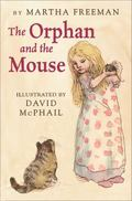 Orphan and the Mouse
