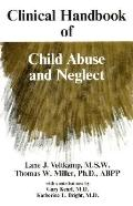 Clinical Handbook of Child Abuse and Neglect