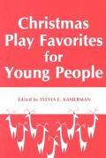 Christmas Play Favorites for Young People - Sylvia E. Kamerman - Paperback