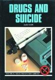 Drugs and Suicide (Drug Abuse Prevention Library)