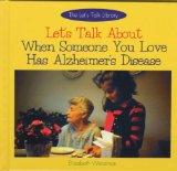 Let's Talk about When Someone You Love Has Alzheimer's Disease (Let's Talk Library)