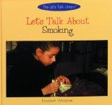 Let's Talk About Smoking (Let's Talk Library)