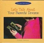 Let's Talk about Your Parents' Divorce (Let's Talk Library)