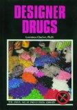 Designer Drugs (Drug Abuse Prevention Library)