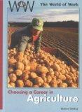 Choosing a Career in Agriculture (World of Work)