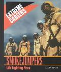 Smokejumpers Life Fighting Fires
