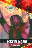 Kevin Nash (Wrestling Greats)