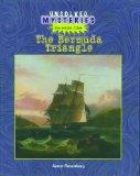 The Bermuda Triangle (Unsolved Mysteries (Rosen))