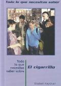 Todo Lo Que Necesitas Saber Sobre El Cigarillo