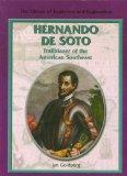 Hernando de Soto: Trailblazer of the American Southeast (Library of Explorers and Exploration)