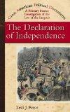 The Declaration of Independence: A Primary Source Investigation Into the Action of the Secon...