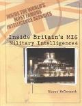 Inside Britain's Mi6 Military Intelligence 6