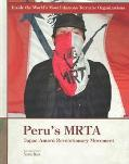 Peru's Mrta Tupac Amaru Revolutionary Movement