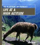 Life at a High Altitude (Life in Extreme Environments)