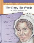 Her Story, Her Words The Narrative of Sojourner Truth