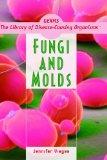 Fungi and Molds (Germs: The Library of Disease-Causing Organisms)