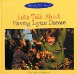 Let's Talk About Having Lyme Disease (The Let's Talk Library)