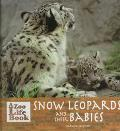 Snow Leopards and Their Babies