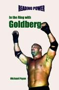 In the Ring With Goldberg