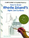 How to Draw Rhode Island's Sights and Symbols (A Kid's Guide to Drawing America)