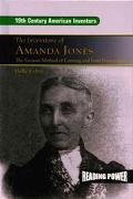 Inventions of Amanda Jones The Vacuum Method of Canning and Food Preservation
