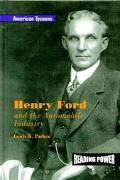 Henry Ford and the Automobile Industry