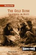 Gold Rush California or Bust