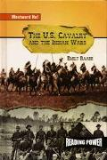 U.S. Cavalry and the Indian Wars