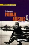 LA Historia Del Patinaje Artistico/the Story of Figure Skating