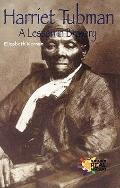 Harriet Tubman: A Lesson in Bravery