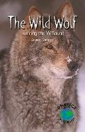 Wild Wolf Learning the W Sound