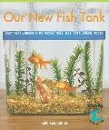Our New Fish Tank: Learning to Estimate and Round Numbers to the Nearest Ones, Tens, and Hun...