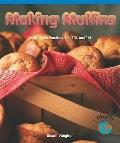 Making Muffins: Learning the Fractions 1/2, 1/3 and 1/4