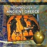 Technology of Ancient Greece (Primary Sources of Ancient Civilizations, Greece)