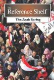 The Arab Spring (Reference Shelf)