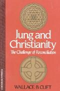Jung and Christianity The Challenge of Reconciliation