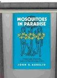 Mosquitos in Paradise: A New Look at Genesis, Jesus and the Meaning of Life