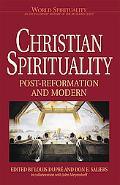 Christian Spirituality Post-Reformation and Modern