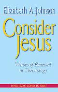 Consider Jesus Waves of Renewal in Christology