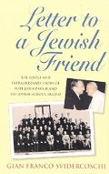 Letter to a Jewish Friend The Simple and Extraordinary Story of Pope John Paul II and His Je...