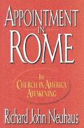 Appointment in Rome The Church in America Awakening